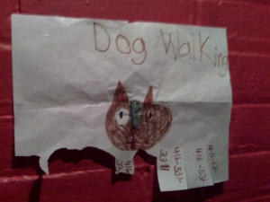 "The actual poster that read ""Dog Walking"". Posted outside the bathrooms at Fresh Wood Grill in Roncesvalles"